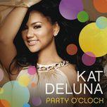 party o' clock (single) - kat deluna