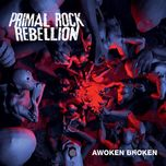 awoken broken - primal rock rebellion