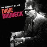 the very best of jazz - dave brubeck - dave brubeck