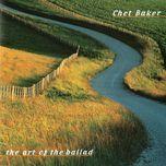 the art of the ballad - chet baker