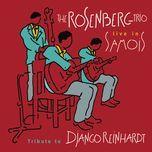 the rosenberg trio / tribute to django reinhardt (live in samois) - rosenberg trio
