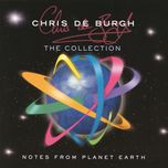 notes from planet earth - the collection - chris de burgh