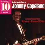 down on bended knee - johnny copeland
