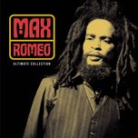ultimate collection: max romeo - max romeo