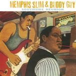 southside reunion - buddy guy, memphis slim