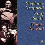 violins no end - stephane grappelli, stuff smith