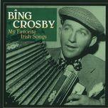 my favorite irish songs - bing crosby