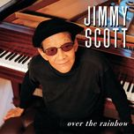 over the rainbow - jimmy scott
