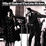 ella and duke at the cote d'azur - ella fitzgerald, duke ellington