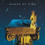 hands of time - kingdom come
