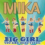 big girl (you are beautiful) (ep) - mika
