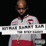the step daddy (explicit) - hitman sammy sam