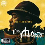 distractions - the rh factor
