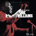 the definitive joe williams - joe williams