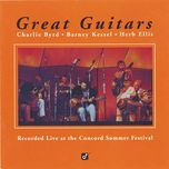 great guitars - charlie byrd, barney kessel, herb ellis