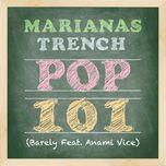 pop 101 (single) - marianas trench, anami vice