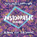 unstoppable (remixes ep) - r3hab