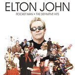rocket man - the definitive hits (deluxe album) - elton john