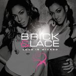 love is wicked - brick & lace