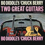 bo diddley/chuck berry: two great guitars - bo diddley, chuck berry