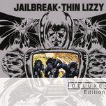 jailbreak (deluxe edition) - thin lizzy