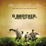 o brother, where art thou? (music from the motion picture) - v.a