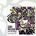 the complete gerry mulligan meets ben webster sessions - ben webster, gerry mulligan