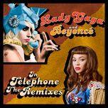 telephone (the remixes) - lady gaga, beyonce