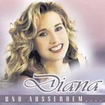 und außerdem... - diana