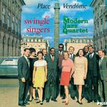 place vendome (remastered) - the swingle singers