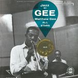 jazz by gee! - matthew gee all stars