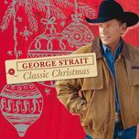 classic christmas - george strait
