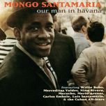 our man in havana - mongo santamaria