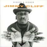 higher and higher - jimmy cliff