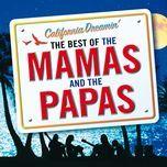 california dreamin' - the best of the mamas & the papas - the mamas & the papas