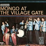 mongo at the village gate - mongo santamaria