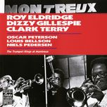 the trumpet kings at montreux 1975 - roy eldridge, dizzy gillespie, clark terry