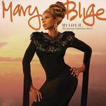 my life ii...the journey continues (act 1) (uk deluxe edition) - mary j. blige