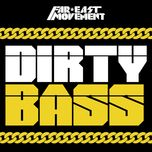 dirty bass (deluxe edition) - far east movement