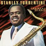 the best of mr. t - stanley turrentine