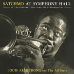 satchmo at symphony hall 65th anniversary: the complete performances - louis armstrong, the all stars