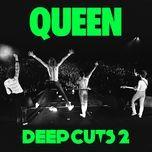 deep cuts volume 2 (1977-1982) (2011 remaster) - queen