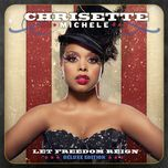 let freedom reign (deluxe edition) - chrisette michele