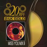 20 zhou nian miss you mix - truong quoc vinh (leslie cheung)