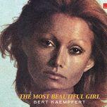 the most beautiful girl - bert kaempfert