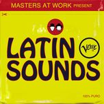 present latin verve sounds - masters at work