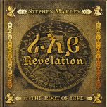 revelation part 1: the root of life - stephen marley