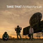 i'd wait for life (ep) - take that
