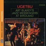 ugetsu (original jazz classics remasters) - art blakey, the jazz messengers