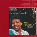 the swingin' miss d - dinah washington